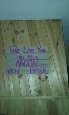 My sign that my Daughter Christi made for me.
