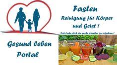 Fasten - Entgiften, Balast abwerfen für Körper und Geist