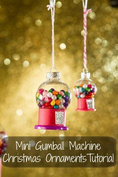 How to make mini Gumball Machine Christmas ornaments. This easy craft tutorial will make the most adorable gifts for your next crafts night.
