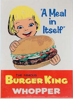 "Burger King, Ad ""The Famous Burger King Whopper""~ It was WAAAAAAY bigger i. - old burger king ads - Vintage Food Posters, Vintage Advertising Posters, Art Vintage, Old Advertisements, Vintage Signs, Vintage Prints, Vintage Ads Food, 1960s Advertising, Poster Vintage"