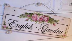 beautiful garden sign. I should try this printing the graphics and text onto tissue paper then modge podge onto a plank.