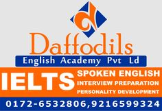 Daffodils English Academy. IELTS Coaching Center In Chandigarh,TOFEL Classes In Chandigarh One WEEK Free Classes Contact-Daffodils English Academy,SCO-2425-2426,Second Floor,Sector-22C,Chandigarh.9216599324. Website-www.daffodilsstudy.com