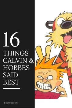 16 Things Calvin and Hobbes Said Best