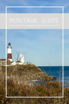Montauk City Guide