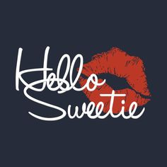 Check out this awesome 'Hello+Sweetie' design on - ALİNA Special Love Quotes, True Love Quotes, Love Quotes For Him, Sign Quotes, Good Morning Quotes For Him, Good Morning Good Night, Love Wallpaper Backgrounds, Wallpapers, Hello Quotes