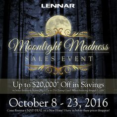 Find your dream home and save big during our final days of Moonlight Madness! Up to $20,000* off Select homes!