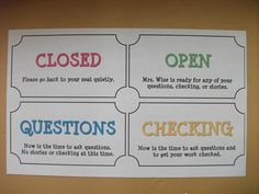 open/closed signs to be posted on board behind desk