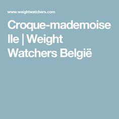Croque-mademoiselle | Weight Watchers België