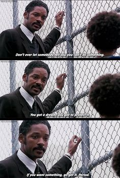 The Pursuit of Happyness | 24 Examples Of Infinite Wisdom From Movie And TV Dads