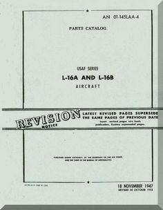 Aeronca L-16 A and L-16 B Aircraft Parts Catalog Manual, No. 01-145LAA-4, 1948 - Aircraft Reports - Aircraft Manuals - Aircraft Helicopter Engines Propellers Blueprints Publications