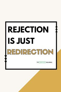 Monday Mantra: Rejection Is Just Redirection ? - The Confused Millennial Rejected Quotes, Motivational Quotes, Inspirational Quotes, Lost Job, Daily Affirmations, Healing Affirmations, Write It Down, Positive Mindset, Positive Vibes