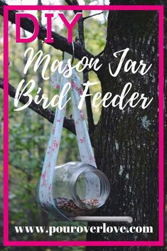 DIY Mason Jar Bird Feeder - Fun Upcycling Project. Great Gift Idea. Easy Kids Craft.