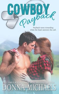 "RomanceReader: Review: ""Cowboy Payback"" by Donna Michaels"