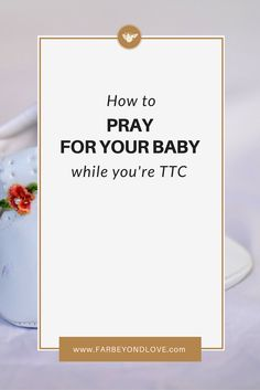 Are you trying to conceive? Here are a few prayers you can pray while you wait.