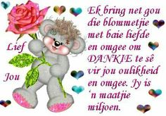 Afrikaanse Quotes, Goeie More, Smurfs, Qoutes, Friendship, Wisdom, Board, Quotations, Quotes