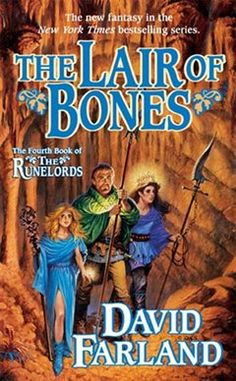 The Lair of Bones, book 4 of The Runelords