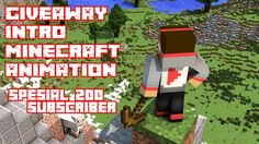 GIVEAWAY INTRO MINECRAFT ANIMATION - SPESIAL 200 SUBSCRIBER