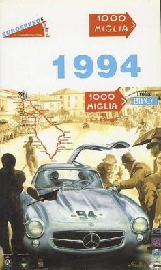 Mille Miglia 1994 Poster #mercedesvintagecars
