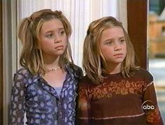 Wanting to be friends with Mary-Kate and Ashley Olson   (only watched all of their movies and shows)