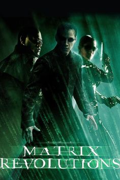 Official theatrical movie poster ( of for The Matrix Revolutions Starring Keanu Reeves, Laurence Fishburne, Carrie-Anne Moss, Hugo Weaving Sci Fi Movies, Action Movies, Movies To Watch, Good Movies, Foreign Movies, Action Film, Confusing Movies, Movies Free, Keanu Reeves