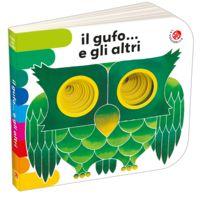 De uil en de anderen....   Made by La Coccinella editrice, Varese    Speciale uitgave voor HEMA in 1991    dit boek is een nieuwe versie (2016) en ik heb een oude versie van  1991 en kenmerk van het boek is ringbandje 