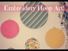 A DIY Take It On Tuesday: Embroidery Hoop Art! - YouTube