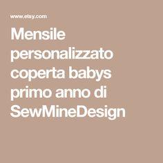 Mensile personalizzato coperta babys primo anno di SewMineDesign