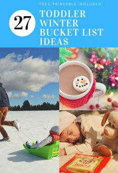 Toddler Winter Bucket List - FREE Printable Checklist!  - 27+ ideas to add to your winter and Christmas toddler bucket list! #toddler  #bucketlist #toddleractivities