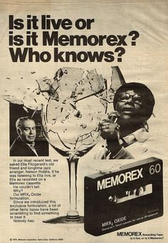 Vintage Ad -  Is it live or is it Memorex?April 25...Happy Birthday, Ella! ...the 'Queen of Jazz'.