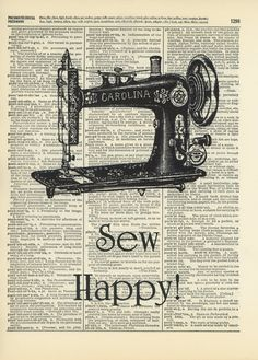 Items similar to Sew Happy Sewing Machine Illustration- Upcycled Dictionary Art Print X on Etsy Sewing Room Decor, Craft Room Decor, Decoupage Vintage, Vintage Sewing, Book Page Art, Book Art, Sewing Cards, Antique Sewing Machines, Quilt Labels