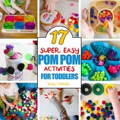 17 POM POM ACTIVITIES FOR TODDLERS: A great list of quick and easy activities with pom poms; perfect indoor activities for toddlers;