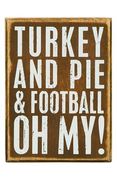 PRIMITIVES BY KATHY 'Turkey and Pie & Football, Oh My!' Box Sign available at #Nordstrom
