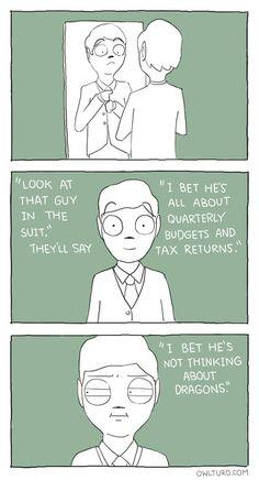 Pretty much how I feel every time I dress like a grown up.