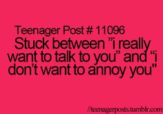 Yes, because I really want to talk to you! ;-)