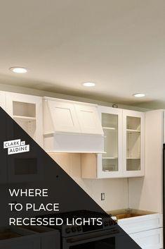 Kitchen Lighting Layout, Recessed Lighting Layout, Installing Recessed Lighting, Kitchen Recessed Lighting, Recessed Can Lights, Recessed Lighting Fixtures, Recess Lighting In Kitchen, Downlights Kitchen, Can Lights In Kitchen