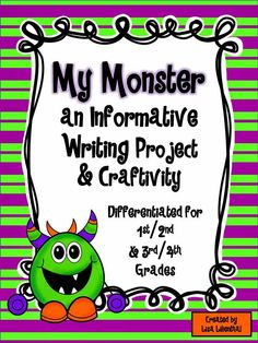 My Monster - Informative / Explanatory Writing Project and Craftivity - Common Core Writing - Differentiated for 1st/2nd and 3rd/4th Grades