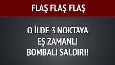 Mersin'de üç noktaya eş zamanlı bombalı saldırı!
