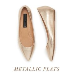 Wear these when your classic black flats need a break. The best part? Metallics can stand in as a neutral: gold, silver & even rose gold play nice with other colors.