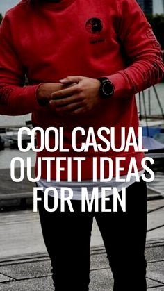 COOL CASUAL OUTFIT IDEAS FOR MEN #mensfashion #fallfashion