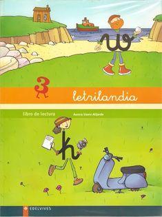 """Libro de Lectura 3 del proyecto de aprendizaje de la lectoescritura """"Letrilandia"""" de Edelvives, para el Segundo Ciclo de Educación Infantil..."""