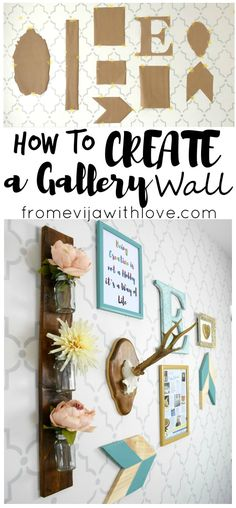 How to Create the Perfect Gallery Wall - From Evija with Love. Tutorial on the blog - wooden arrow, quote, wall hanging vase, chalk paint - DIY