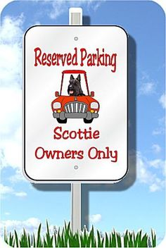 Scottish Terrier parking sign metal Scottie Scotty dog