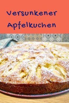 schneller versunkener Apfelkuchen- ein Rezept schnell zu backen - dieser Kuchen schmeckt auch Kindern #backen #apfelkuchen