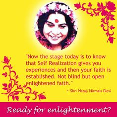 Are you ready to get your self realization...the divine enlightenment?