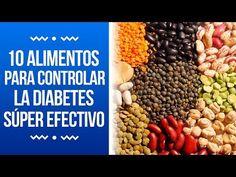 10 alimentos para controlar la diabetes súper efectivo - YouTube