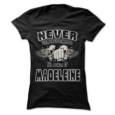 Never Underestimate The Power Of ... MADELEINE - 999 Co - #shirt girl #hoodie upcycle. WANT => https://www.sunfrog.com/LifeStyle/Never-Underestimate-The-Power-Of-MADELEINE--999-Cool-Name-Shirt-.html?68278
