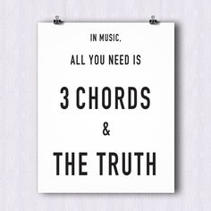 Three Chords and the Truth  Music Quotes by HomeInAMetronome