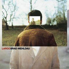 [137-365] Brad Mehldau - Largo (2002)