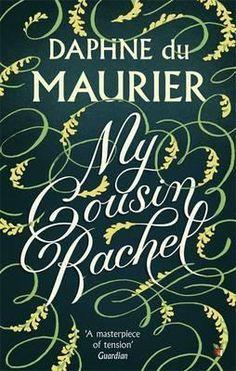 My Cousin Rachel (May)