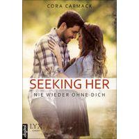 """""""Seeking Her - Nie wieder ohne dich"""" von Cora Carmack"""